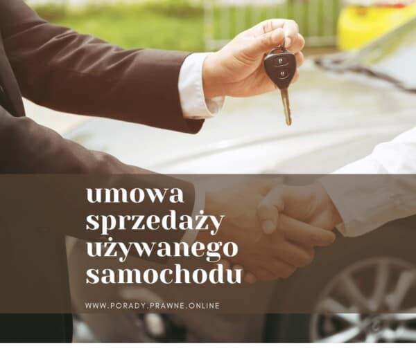 umowa sprzedaży używanego samochodu