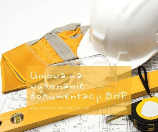umowa na wykonanie dokumentacji BHP