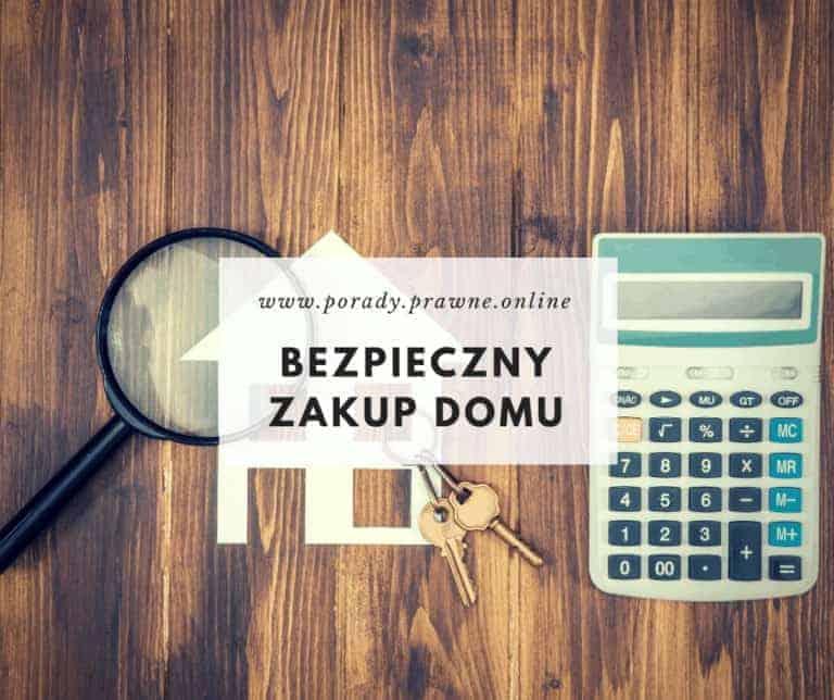 bezpieczny zakup domu