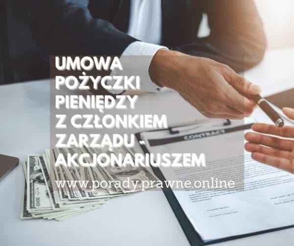 umowa pożyczki z członkiem zarządu akcjonariuszem