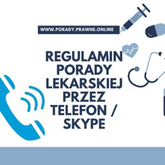 regulamin porad lekarskich przez telefon
