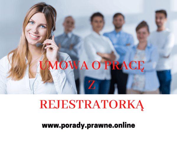 umowa o pracę z rejestratorką