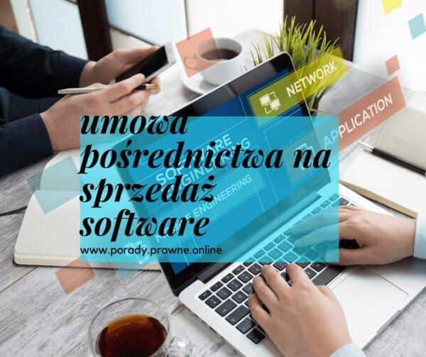 umowa pośrednictwa na sprzedaż oprogramowania